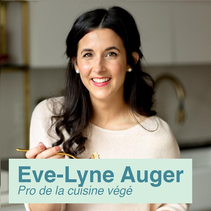 Eve-Lyne Auger   Pro de la cuisine végétarienne